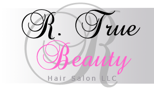 R. True Beauty Hair Salon LLC